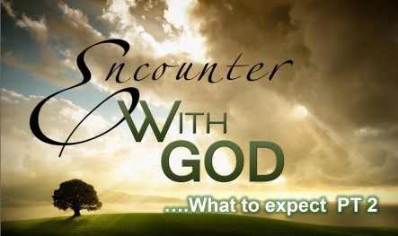 encounter with God 2