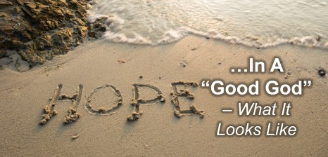 Hope in a Good God