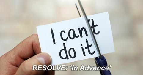 Resolve in advance