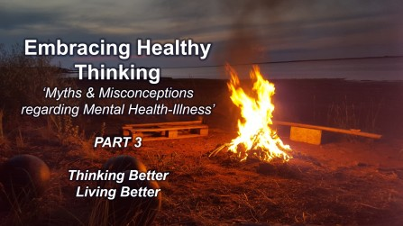 Embracing Healthy Thinking pt 3