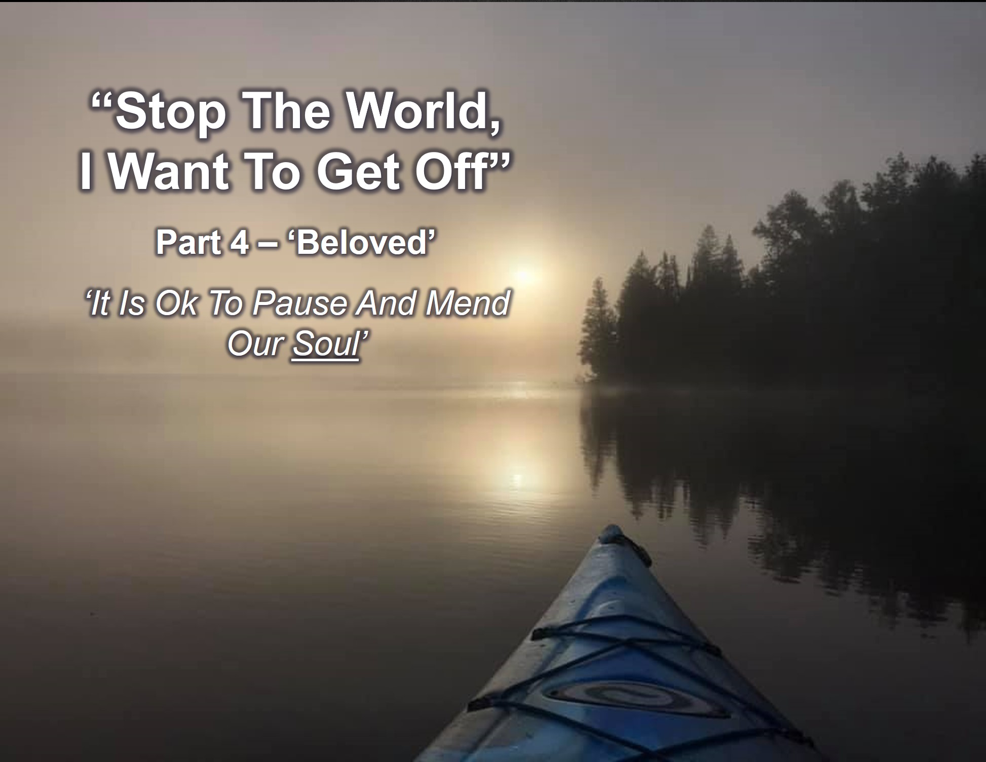 stop the world 4 Beloved